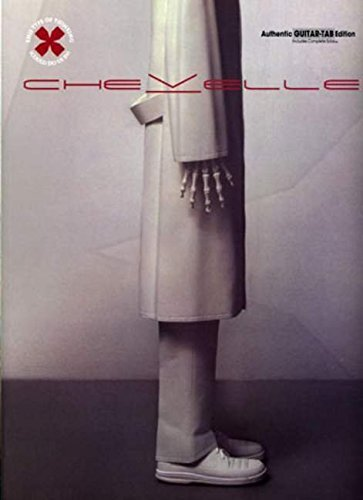 Chevelle -- This Type of Thinking (Could Do Us In): Authentic Guitar TAB by Chevelle (2005-03-01)