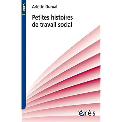 Petites histoires de travail social (Trames)