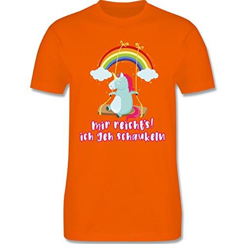 Shirtracer Einhörner - Mir Reichts, Ich geh Schaukeln - Einhorn - Herren T-Shirt Rundhals Orange