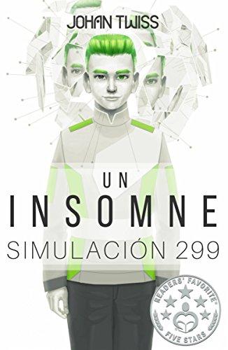 Un Insomne: Simulación 299 par Johan Twiss