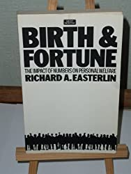 Birth and Fortune: Impact of Numbers on Personal Welfare