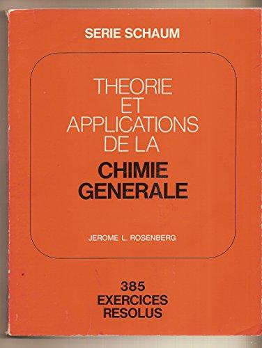 Théorie et applications de la chimie générale (Série Schaum) par Daniel Schaum
