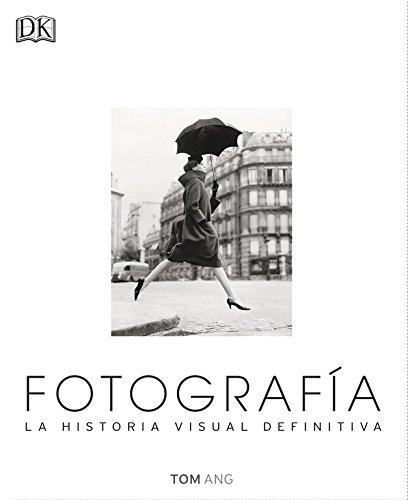 Descargar Libro Fotografía. La Historia Visual Definitiva (GRAN FORMATO) de Autor provisional