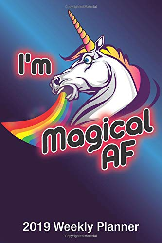6ff9dd7e070 unicorn rainbow t-shirts. I m Magical AF  2019 Weekly Planner  6