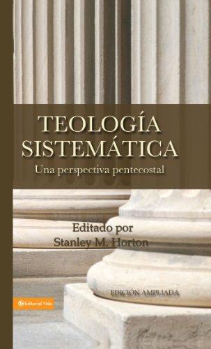 Teología sistemática pentecostal, revisada por Zondervan