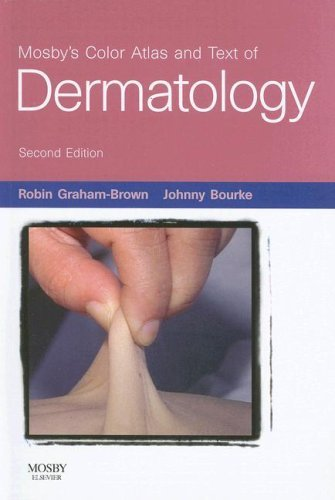Mosby's Color Atlas and Text of Dermatology (Mosby's Color Atlas & Text) by Robin Graham-Brown (2006-12-15)