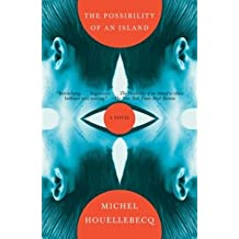 [(The Possibility of an Island)] [Author: Michel Houellebecq] published on (May, 2007)