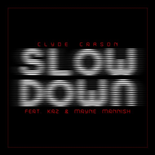 Slow Down (Explicit) (feat. The Team)