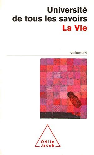 Volume 04 : La Vie
