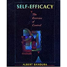 [(Self-efficacy: The Exercise of Control)] [ By (author) Albert Bandura ] [January, 2004]