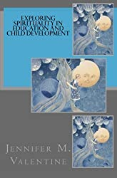 Exploring Spirituality in Education and Child Development