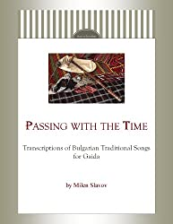 Passing with the Time - Transcriptions of Bulgarian Traditional Songs for Gaida (English Edition)