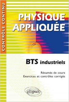 Physique appliquée BTS industriels de Nicole Cortial ( 12 juin 2008 )