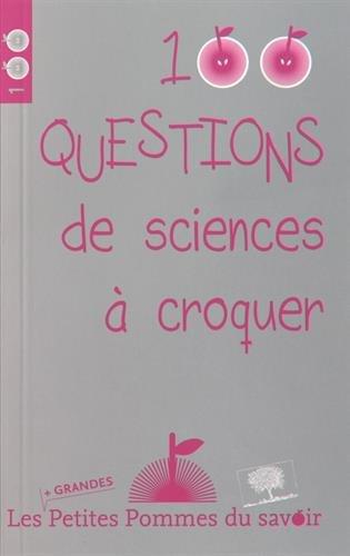 100 questions de science à croquer par Collectif