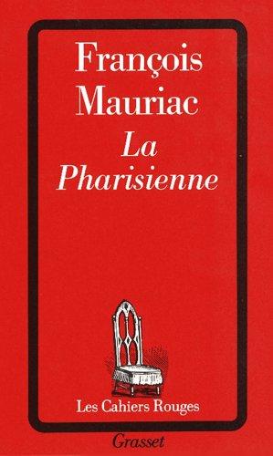 La Pharisienne par François Mauriac