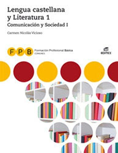 FPB Comunicación y Sociedad I - Lengua castellana y Literatura 1 (Formación Profesional Básica)