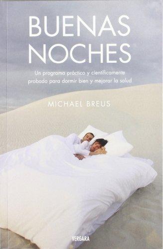 BUENAS NOCHES (Vivir Mejor (Vergara)) (Spanish Edition) by Michael Breus (2007) Paperback