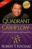 Le quadrant du cashflow (Nouvelle édition )...