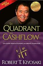 Le quadrant du cashflow (Nouvelle édition ) de Robert t Kiyosaki