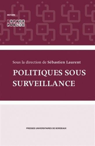 Politique sous surveillance