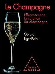 Le Champagne : Effervescence, la science du champagne
