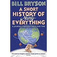 [(A Short History of Nearly Everything)] [Author: Bill Bryson] published on (February, 2017)