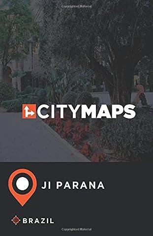 City Maps Ji Parana Brazil