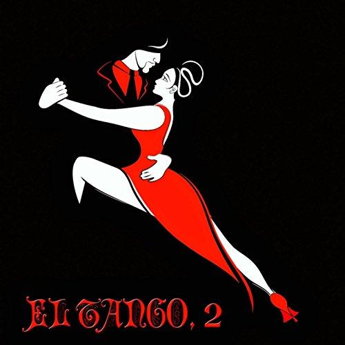 El Tango, 2 - 100 Original Rec...