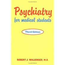 Psychiatry for Medical Students, Third Edition by Robert J. Waldinger (1997-01-15)