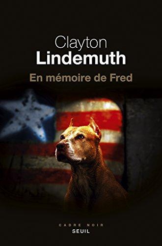 En mémoire de Fred (2017) - Clayton Lindemuth