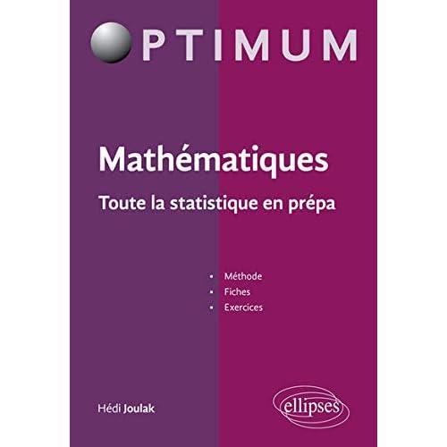 Mathématiques Toute l'Algèbre en Prépa ECE