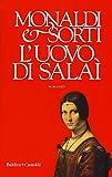 41lodPehK8L._SL160_ Recensione di L'uovo di Salaì di Rita Monaldi e Francesco Sorti Recensioni libri