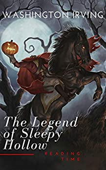 The Legend of Sleepy Hollow (English Edition) de [Irving, Washington, Time, Reading]