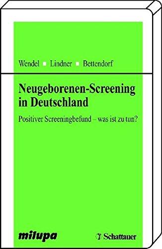 Neugeborenen-Screening in Deutschland: Positiver Screeningbefund - was ist zu tun?