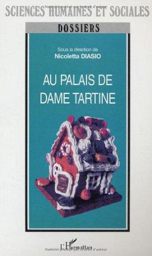 Au palais de Dame Tartine : regards européens sur...