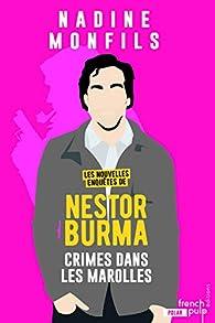 Les nouvelles enquêtes de Nestor Burma : Crime dans les Marolles par Nadine Monfils
