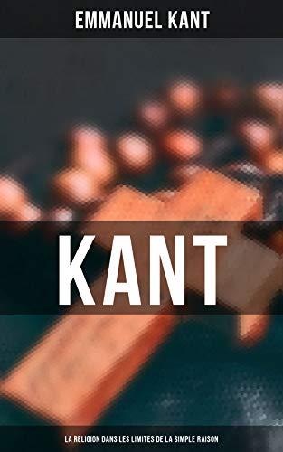 Couverture du livre Kant - La religion dans les limites de la simple raison