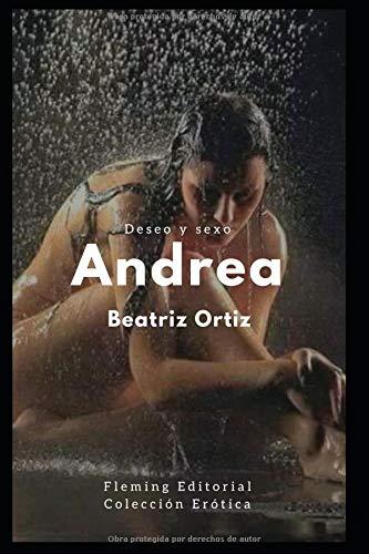 Andrea Deseo y sexo por Beatriz Ortiz