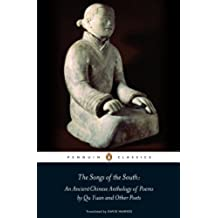 The Songs of the South: An Ancient Chinese Anthology of Poems By Qu    Yuan And Other Poets (Penguin Press) (English Edition)