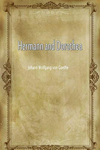Hermann and Dorothea (English Edition)