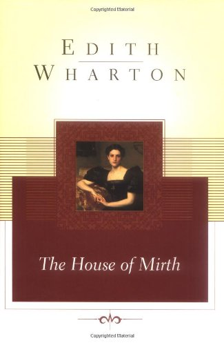 The House of Mirth (Scribner Classics)