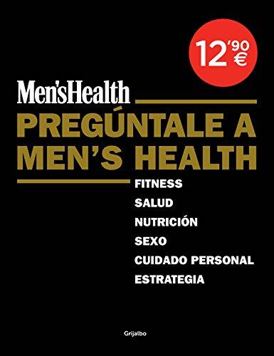 Pregúntale a Men's Health (Men's Health) (Ocio y entretenimiento)