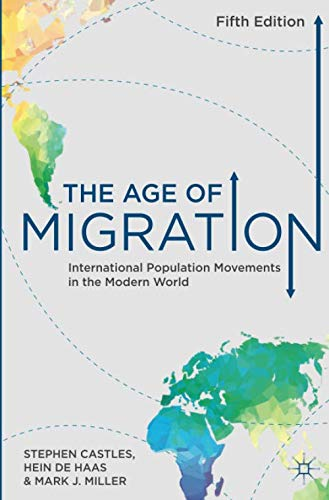 The Age of Migration: International Population Movements in the Modern World (Migration Internationale)