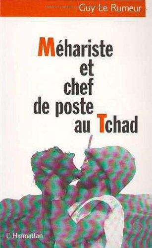 Méhariste et chef de poste au Tchad