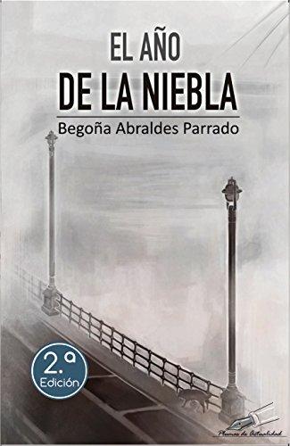 El año de la niebla por Begoña Abraldes Parrado