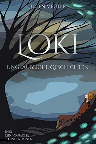 Loki: Unglaubliche Geschichten