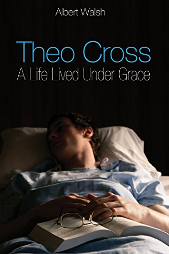 Theo Cross: A Life Lived Under Grace (English Edition) (Theo Stock)