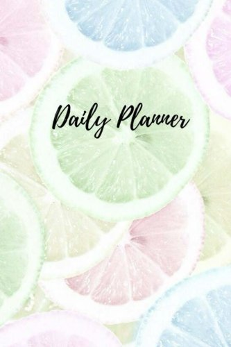 Daily Planner - Pastel Lemon Slice: (6x9) Daily Planner To Increase Your Productivity, Undated 90 Day To Do Task List, Durable (Planner Kate Spade)