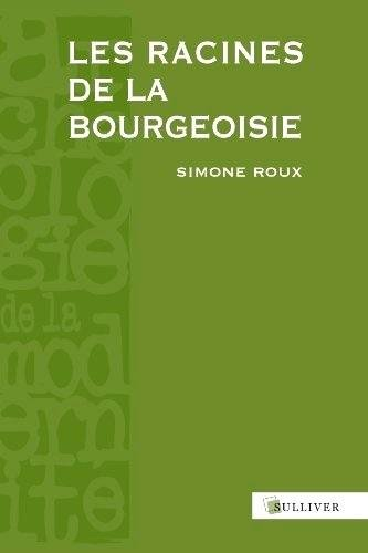 Les Racines de la bourgeoisie