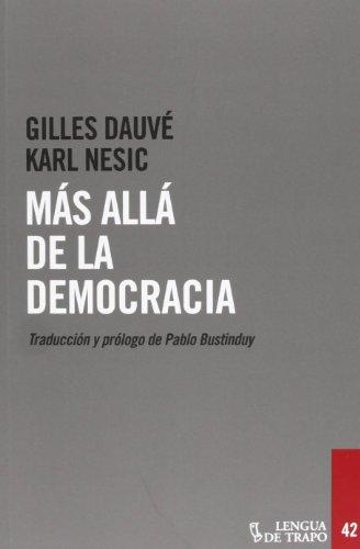Más Allá De La Democracia (Desórdenes)